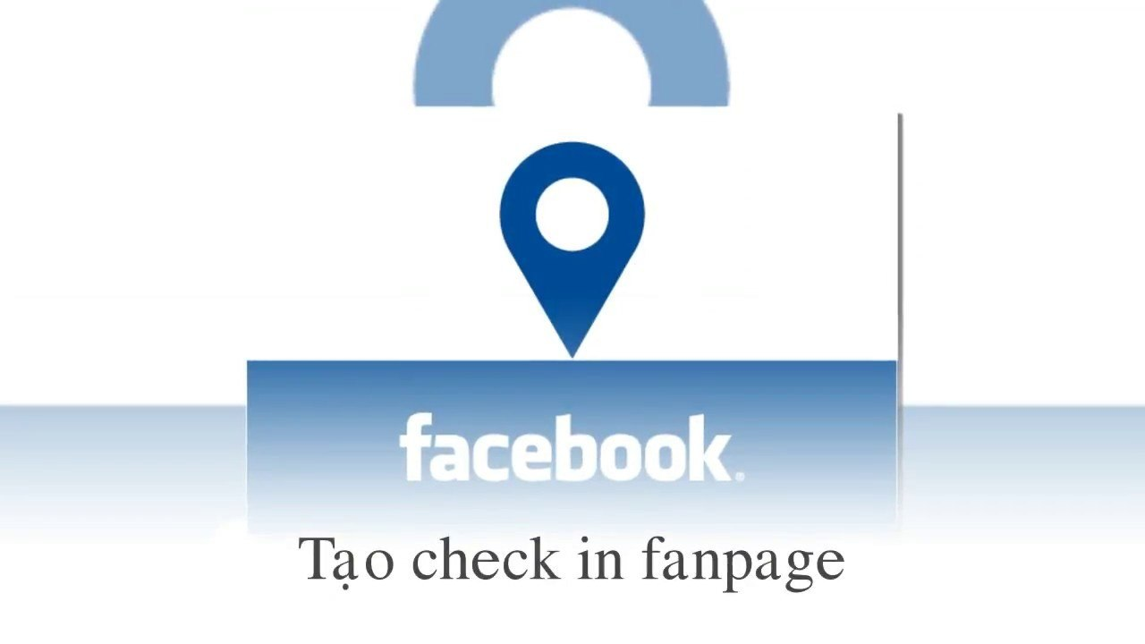 Tạo check in cho fanpage